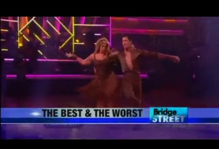 "BRIDGE STREET: The Best & Worst of ""Dancing with the Stars"""