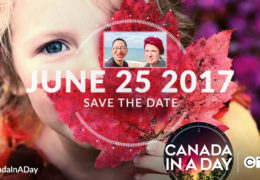 """Watch """"Canada in a Day"""" on CTV, June 25th & July 1st"""